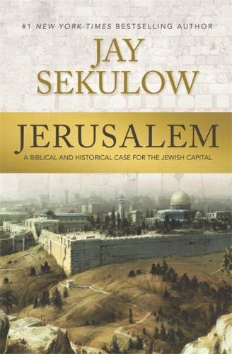 Jerusalem: A Biblical and Historical Case for the Jewish (Jerusalem Star)