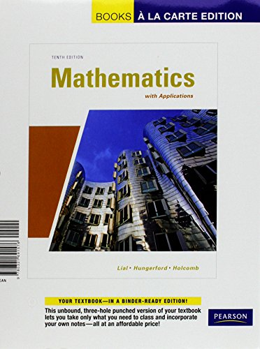 Mathematics with Applications, A La Carte with MML/MSL Student Access Kit (adhoc for valuepacks) (10th Edition)