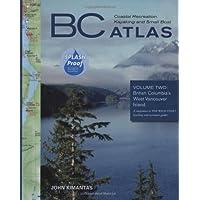BC Coastal Recreation Kayaking and Small Boat Atlas: British Columbia's West Vancouver Island
