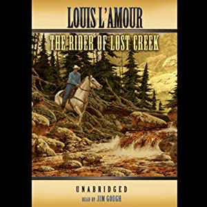 The Rider of Lost Creek Audiobook