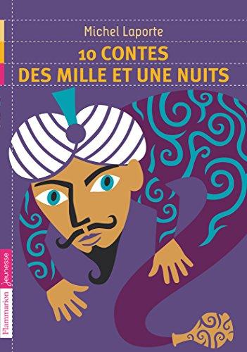 10 contes des Mille et Une Nuits (French Edition)
