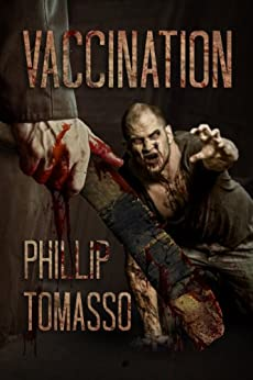 Vaccination (Vaccination Triology Book 1) by [Tomasso, Phillip]