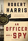 An Officer and a Spy, Robert Harris, 0385349580