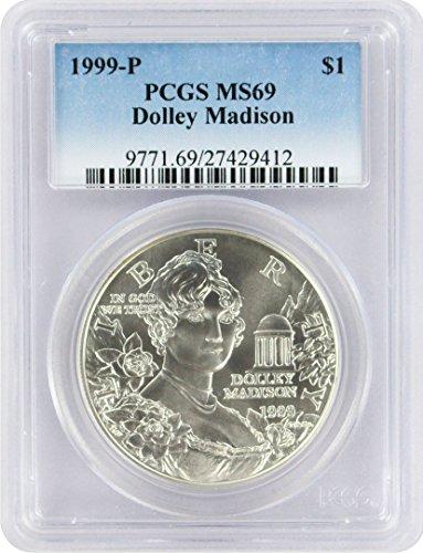 1999 P Dolley Madison Commemorative Dollar MS69 PCGS