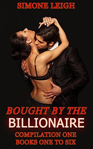 The Master Series. Box Set One. Books 1 to 6: Bought by the Billionaire (Bought By the Billionaire Box Set) by [Leigh, Simone]