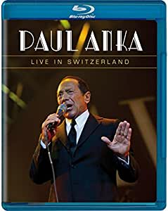 Paul Anka: Live in Switzerland [Blu-ray]