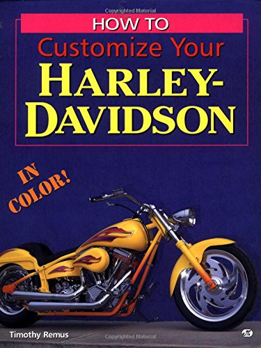 How to Customize Your Harley Davidson (Motorbooks Workshop)