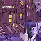 Ballads: Grant Green