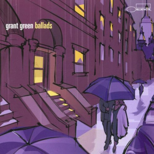 Ballads: Grant Green by Blue Note Records
