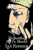 The Insidious Dr Fu Manchu, Sax Rohmer, 1603129421