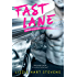 Fast Lane (Consumed by Love Book 1)