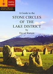 A Guide to the Stone Circles of the Lake District