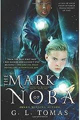 The Mark of Noba (The Sterling Wayfairer Series) (Volume 1) Paperback