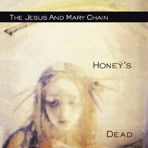 Honey's Dead [Explicit]