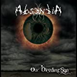 Our Bleeding Sun by Absentia