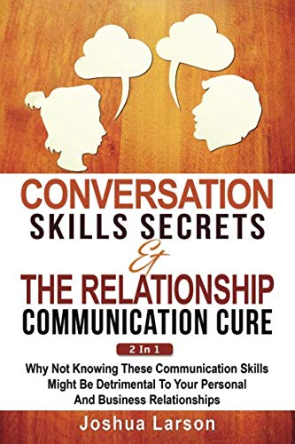 Conversation Skills Secrets & The Relationship