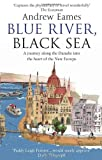 Blue River, Black Sea, Andrew Eames, 055277507X