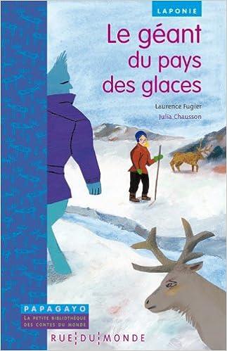 Livre Le géant du pays des glaces : Un conte de Laponie pdf epub