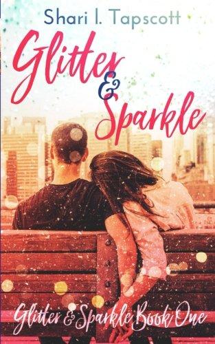 Glitter and Sparkle (Volume 1)