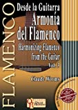Desde la Guitarra Armonia del Flamenco/Harmonizing Flamenco from the Guitar, Vol. 3, Claude Worms, 8493626090