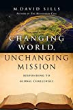 img - for Changing World, Unchanging Mission: Responding to Global Challenges book / textbook / text book