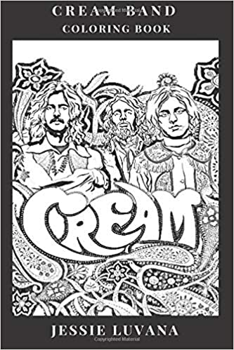 cream band coloring book legendary psychedelic pioneers and epic