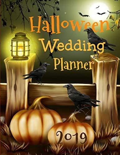 Halloween Wedding Planner 2019: 8.5x11