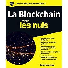 La Blockchain pour les Nuls grand format (French Edition)