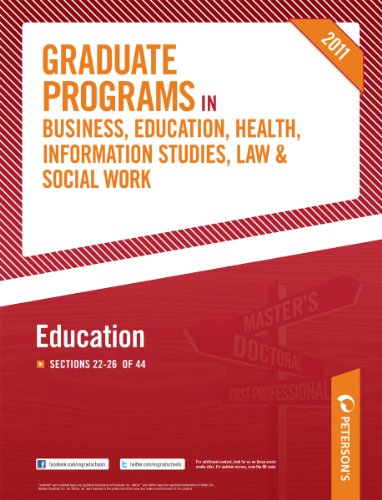 Peterson's Graduate Programs in Education 2011: Sections 22-26 of 44