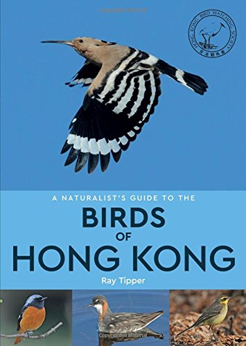 Download A Naturalist's Guide to the Birds of Hong Kong PDF ePub fb2 book