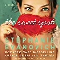 The Sweet Spot Audiobook by Stephanie Evanovich Narrated by Katie Schorr