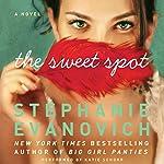 The Sweet Spot | Stephanie Evanovich