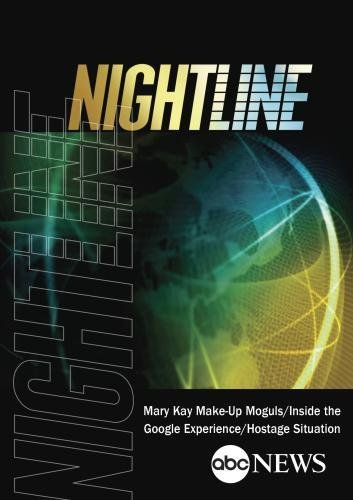 ABC News Nightline Mary Kay Make-Up Moguls/Inside the Google Experience/Hostage Situation [DVD] [NTSC] by