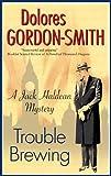 Trouble Brewing (A Jack Haldean Mystery)
