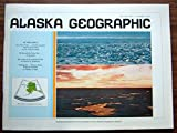img - for Alaska Geographic Volume One Number One (Volume One) book / textbook / text book