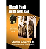 [ I Beati Paoli and the Devil's Hand: Phase Walking Series By Darwin, Charles S, III ( Author ) Paperback 2012 ]