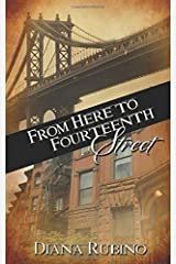 From Here to Fourteenth Street Paperback