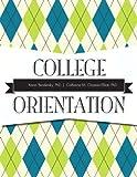 College Orientation Plus New Mystudentsuccesslab 2012 Update, Bendersky, Karen and Chastain-Elliott, Catherine, 0321886208