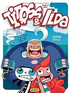 """Afficher """"Titoss & Ilda n° 2 Capitaine Tornade"""""""
