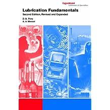 Lubrication Fundamentals, Second Edition (Mechanical Engineering)