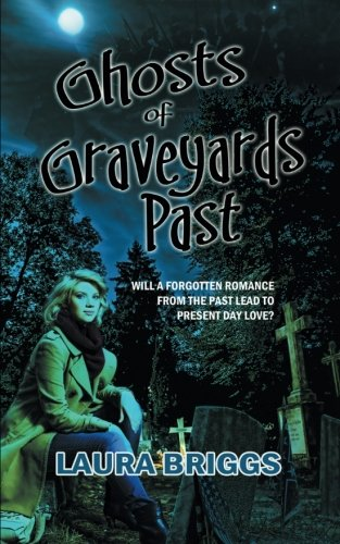 Download Ghosts of Graveyards Past ebook