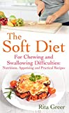 The Soft Diet