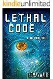 Lethal Code (A Lana Elkins Thriller Book 1)