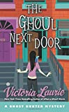 img - for The Ghoul Next Door: A Ghost Hunter Mystery book / textbook / text book