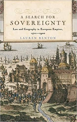 A Search for Sovereignty: Law and Geography in European Empires, 1400-1900 by Lauren Benton (2009-11-30)