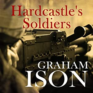 Hardcastle's Soldiers Audiobook