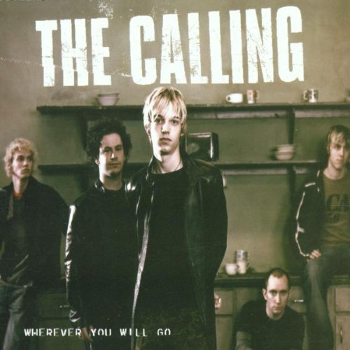musica the calling - wherever you will go mp3