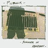 Summer In Abaddon By Pinback (2004-10-25)