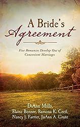 A Bride's Agreement: Five Romances Develop Out of Convenient Marriages