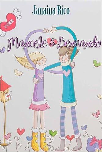 Marcele e Bernardo